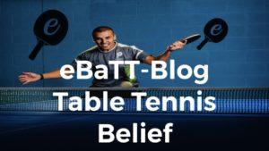 Develop Your Table Tennis Belief