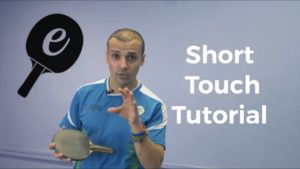 Importance of Table Tennis Short Touch (Video Blog)